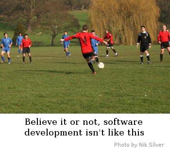 Software isn't like football, as it happens - Photo by Nik Silver